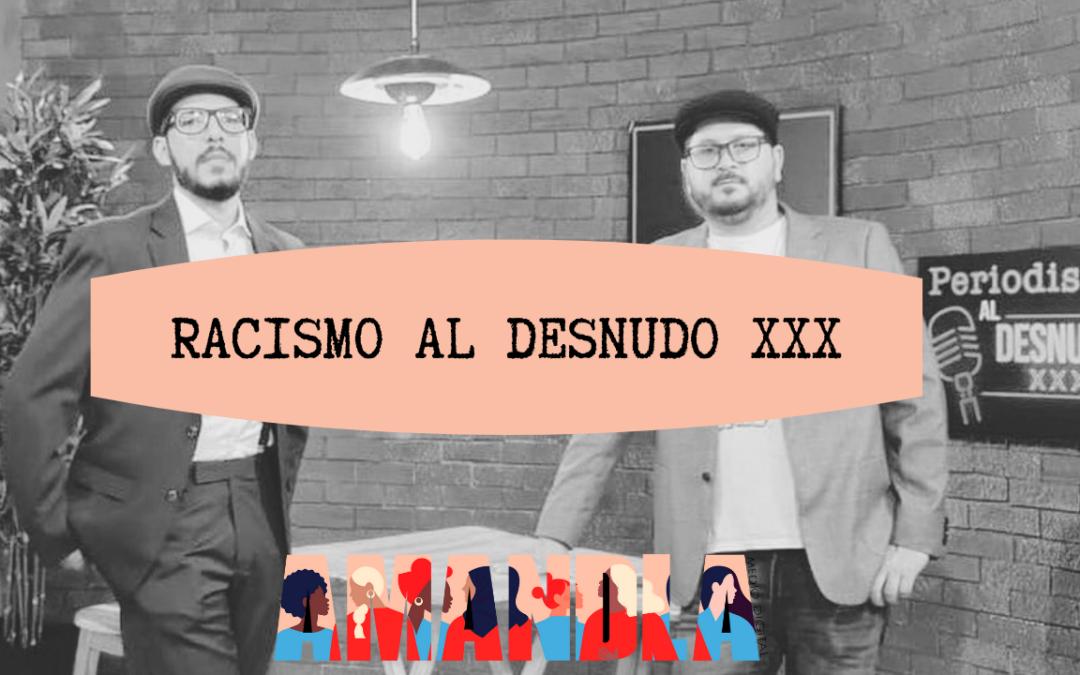 Racismo al desnudo XXX